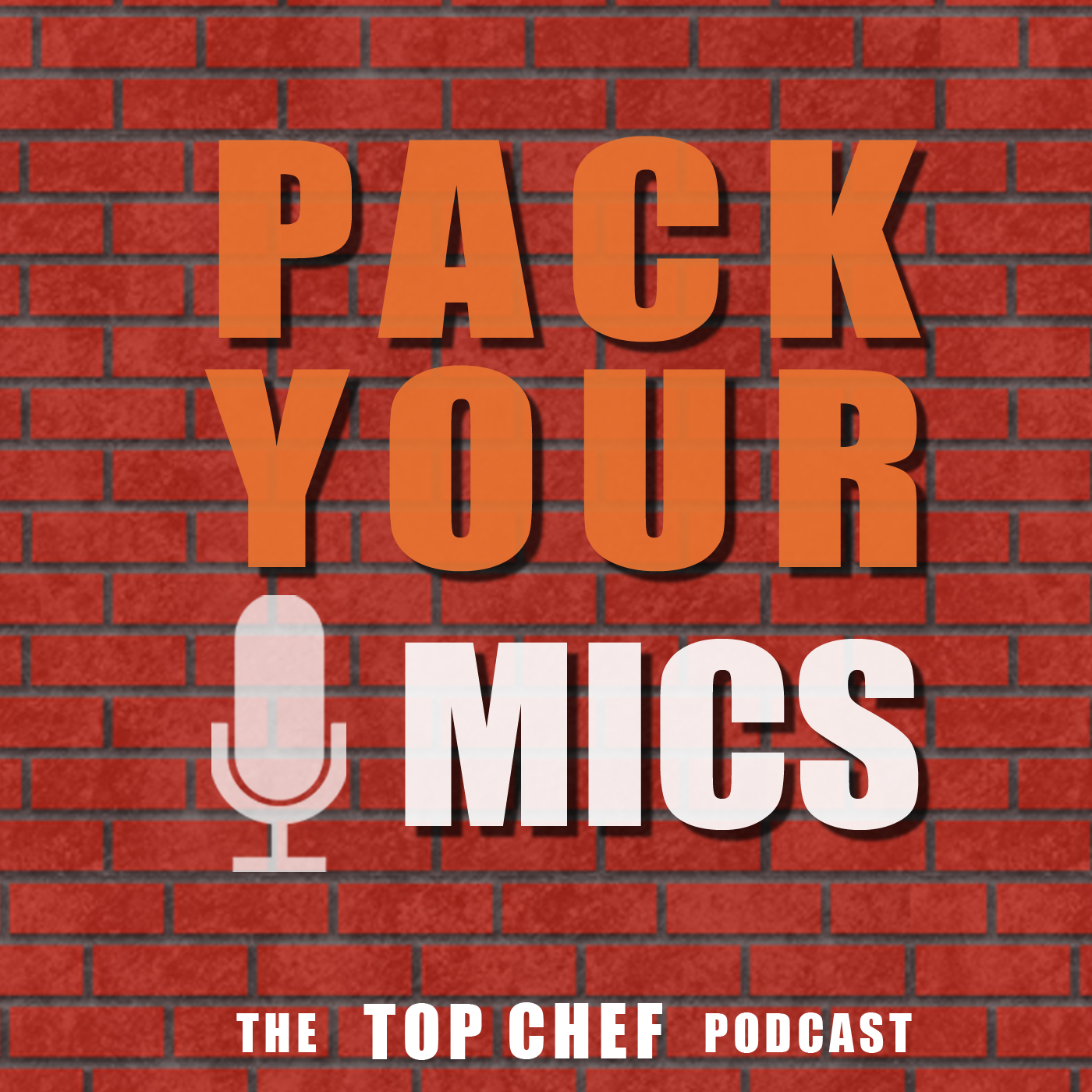 Pack Your Mics: The Top Chef Podcast
